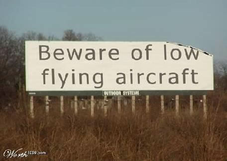 Beware Of Low Flying Aircraft: Click Here